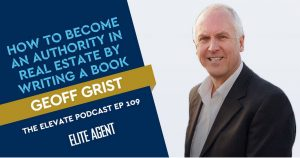 Geoff Grist speaks with Elite Agent Podcast